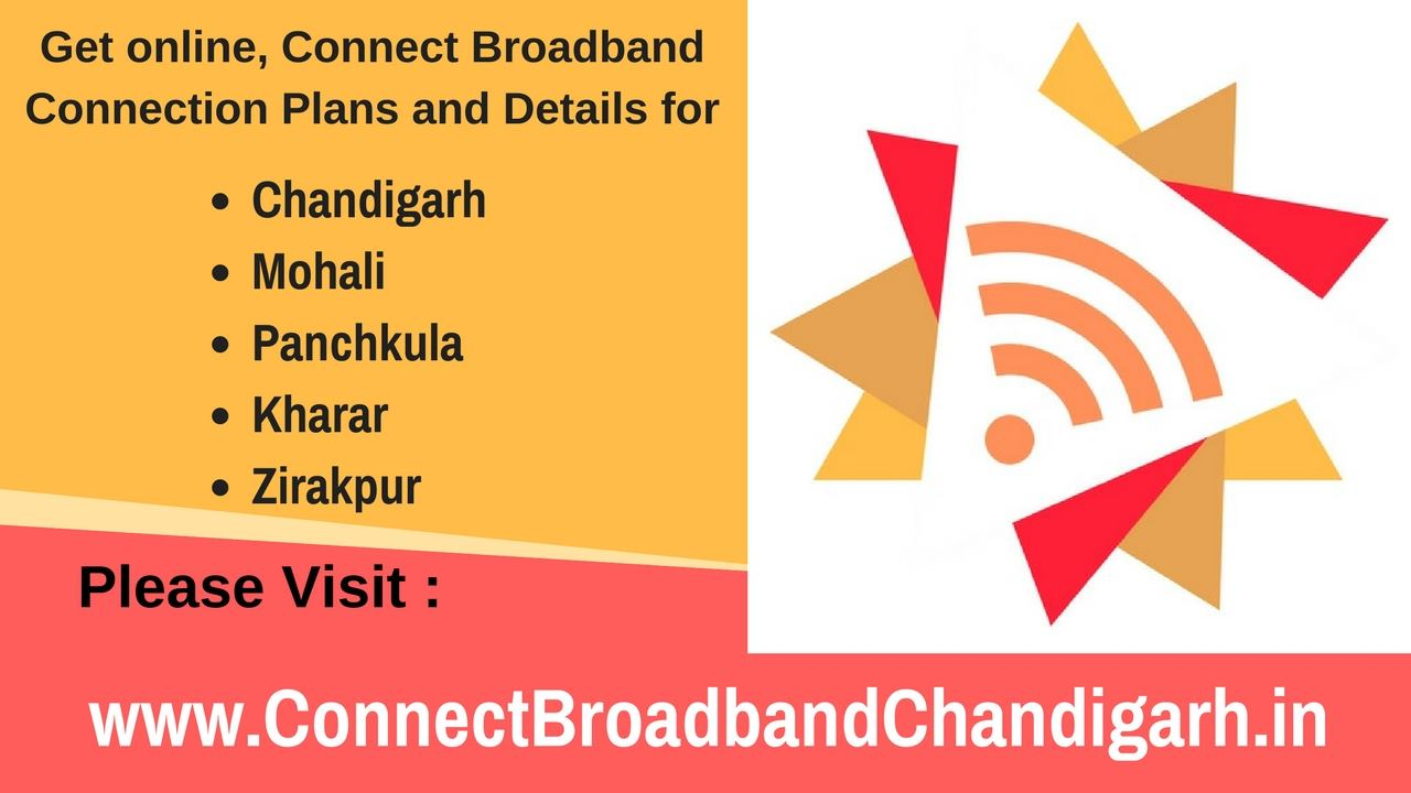 connect broadband connection chandigarh
