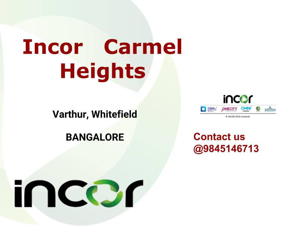 Incor Carmel Heights