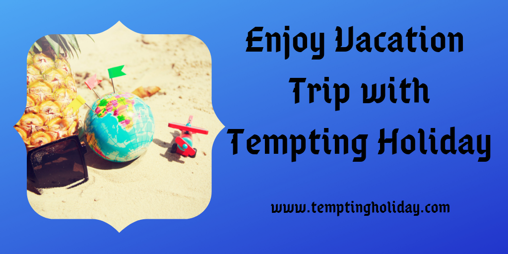 Tempting Holiday
