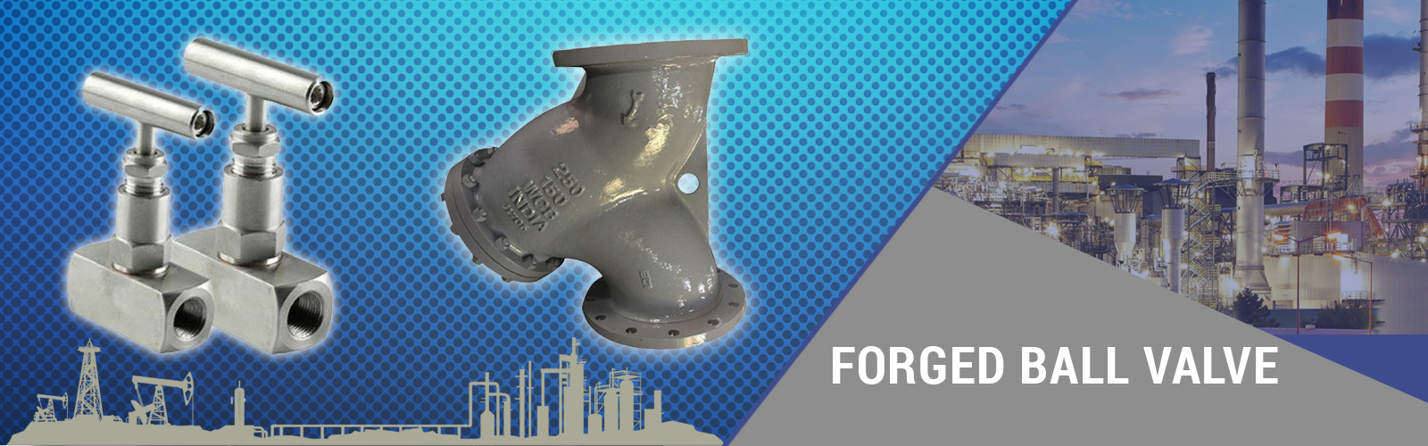 Forged ball Valves Manufacturer and Exporter