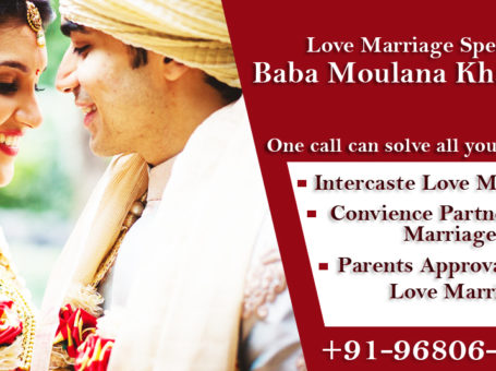 Black Magic Specialist in India | Baba Moulana Khadim Ji | +91-96806-45599 | Love Problem Solution Specialist