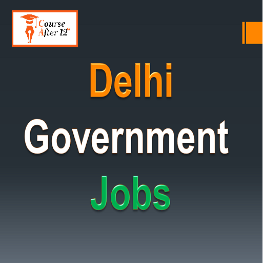 All Govt Jobs in Delhi