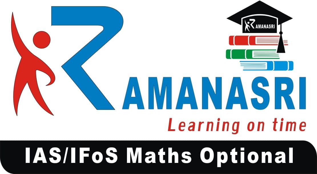 Ramanasri IAS/IFoS Maths Optional Institute