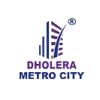 Dholera Metro City