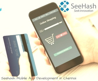 Mobile App Development in Chennai - SeeHash