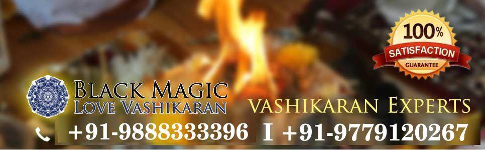 Blackmagiclovevashikaran – Vashikaran Specialist