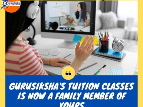 Gurusiksha's Tuition Classes Is Now A Family Member Of Yours