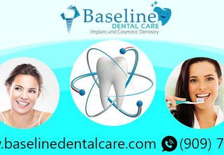 Dental Clinic, Dentist in Rialto – Baseline Dental Care
